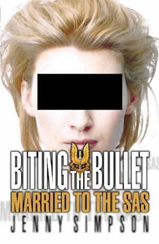 9780002558075: Biting the bullet: married to the SAS