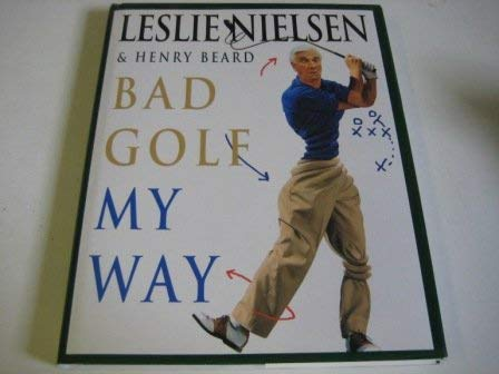 9780002558143: Bad Golf My Way (A John Boswell Associates book)