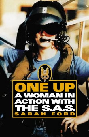 9780002558198: One Up: A Woman in Action with the SAS: A Woman in the SAS