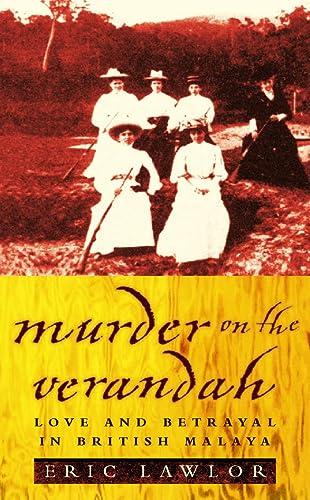9780002558228: Murder on the Verandah - Love and Betrayal in British Malaya