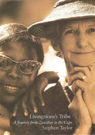 9780002558365: Livingstone's Tribe: A Journey From Zanzibar to the Cape
