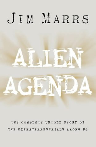 9780002558389: Alien Agenda: The Untold Story of the Extraterrestrials Among Us