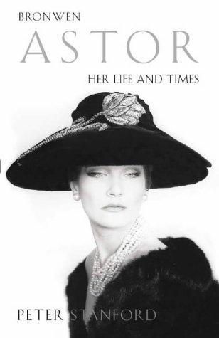9780002558396: Bronwen Astor: her life and times