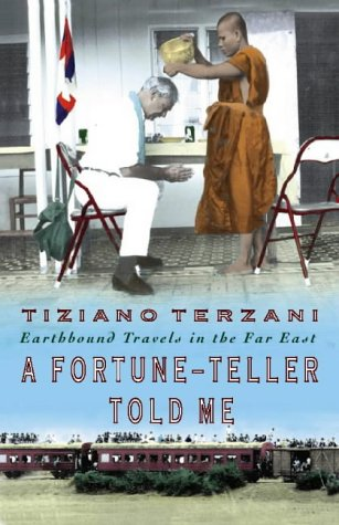 9780002558419: A Fortune-Teller Told Me: Travels in the  Far East: Earthbound Travels in the Far East