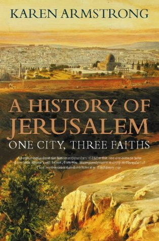 9780002558518: A History of Jerusalem: One City, Three Faiths