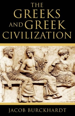 9780002558556: The Greeks and Greek Civilization