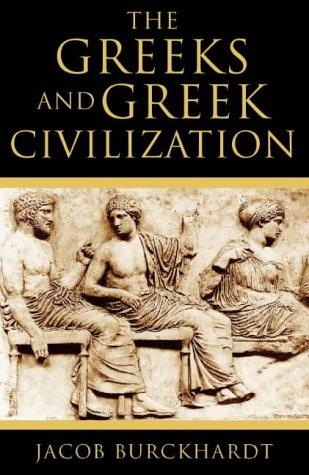 9780002558556: The Greeks and Greek Civilization