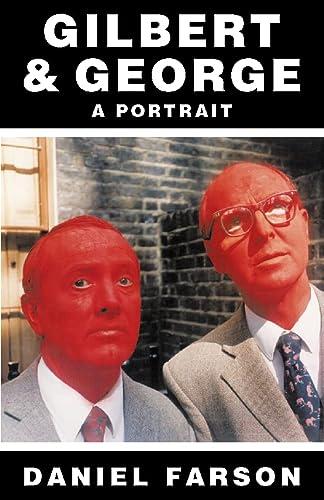 9780002558570: Gilbert & George : a Portrait