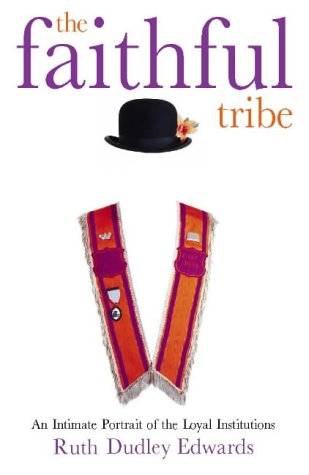 9780002558631: Faithful Tribe: The Loyal Institutions