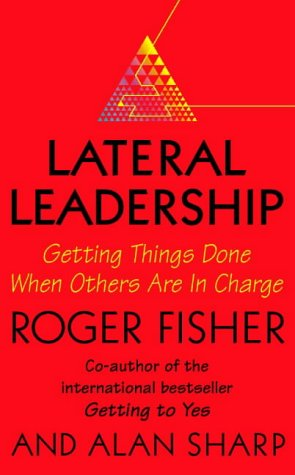 9780002558815: Lateral Leadership: Getting Things Done When You're Not the Boss