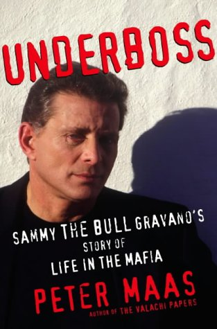 9780002558907: Underboss: Sammy the Bull Grayano's Story of Life in the Mafia