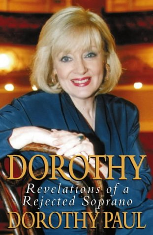 9780002558976: Dorothy: Revelations of a Rejected Soprano
