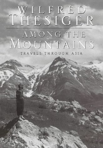 9780002558983: Among the Mountains: Travels Through Asia