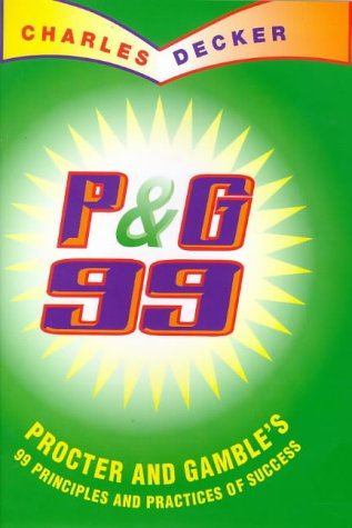 9780002559102: P & G 99: 99 Principles and Practices of Procter and Gamble's Success