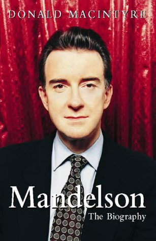 9780002559430: Mandelson the Biography