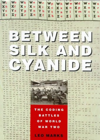 9780002559447: Between Silk and Cyanide : The Story of SOE's Code War