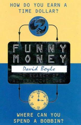 9780002559478: Funny Money: In Search of Alternative Cash