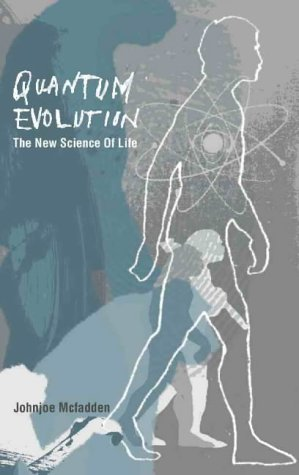 9780002559485: Quantum Evolution: The New Science of the Life Force