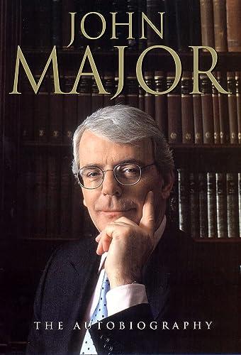 9780002570046: John Major: The Autobiography
