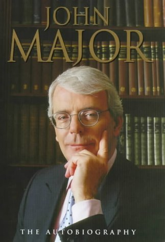 John Major. The Autobiography