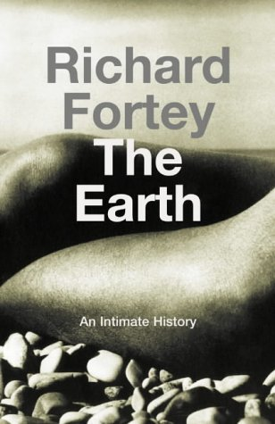 9780002570114: The Earth: An Intimate History
