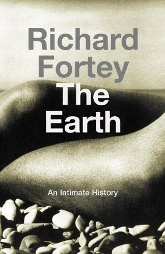 9780002570114: Earth: An Intimate History