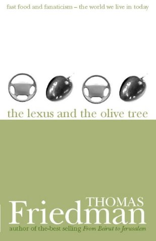 9780002570145: THE LEXUS AND THE OLIVE TREE: Understanding Globalization.