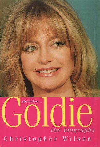 9780002570183: Absolutely... Goldie: A Biography