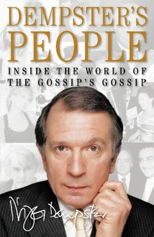 9780002570237: DEMPSTER'S PEOPLE: INSIDE THE WORLD OF THE GOSSIPS' GOSSIP