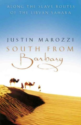 9780002570534: South from Barbary: Along the Slave Routes of the Libyan Sahara