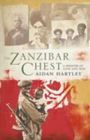9780002570596: The Zanzibar Chest: A Memoir of Love and War