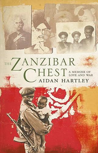 9780002570596: The Zanzibar Chest: A Memoir of Love and War