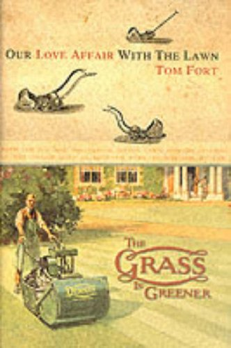 9780002570640: The Grass is Greener: An Anglo-Saxon Passion