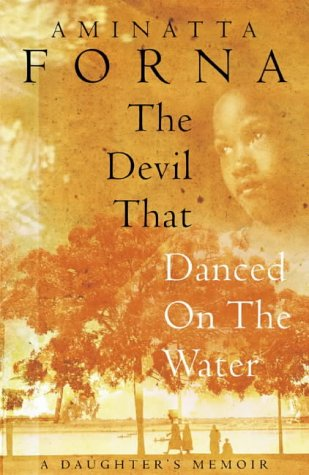 9780002570657: The Devil That Danced on the Water: A Daughter's Memoir