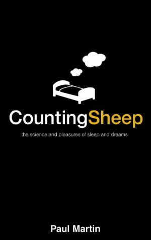 9780002570664: Counting Sheep: The science and pleasures of sleep and dreams
