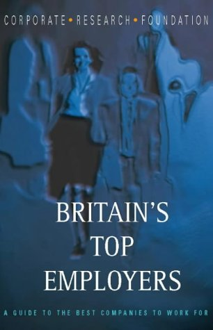 9780002570688: Britain's Top Employers: A Guide To The Best Companies To Work For