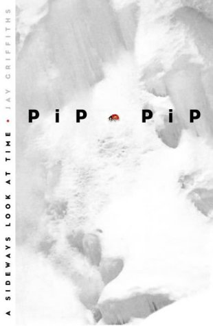 9780002570770: Pip Pip: A Sideways Look at Time