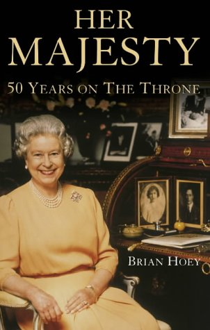 9780002570794: Her Majesty: 50 Regal Years