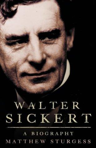 9780002570831: Walter Sickert: A Life