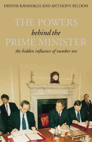 9780002570862: The Powers Behind the Prime Minister: The Hidden Influence of Number Ten