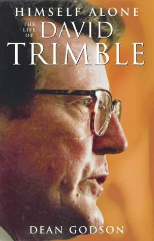 9780002570985: Himself Alone: David Trimble and the Ordeal of Unionism