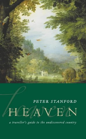 9780002571012: Heaven: A Traveller's Guide to the Undiscovered Country