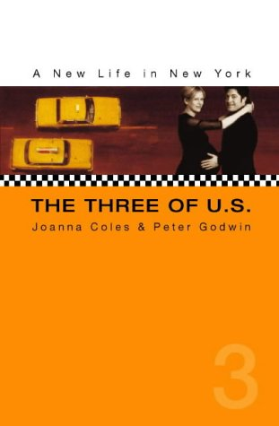 9780002571029: Three of Us : New Life in New York
