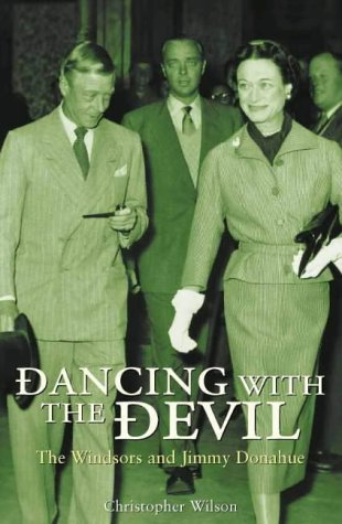 9780002571036: Dancing With the Devil: The Windsors and Jimmy Donahue