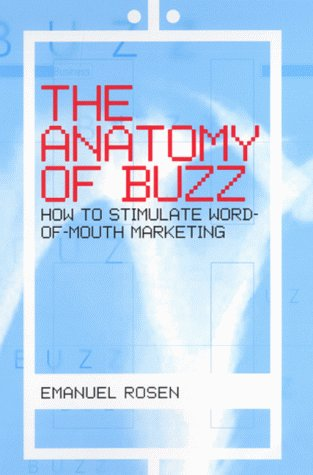 9780002571043: The Anatomy of Buzz: Creating Word-of-Mouth Marketing