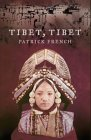 9780002571098: Tibet, Tibet: A Personal History of a Lost Land