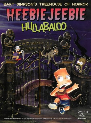 9780002571180: Heebie Jeebie Hullabaloo (Bart Simpson's Treehouse of Horror)