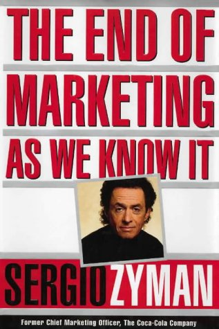 9780002571289: The End of Marketing As We Know It