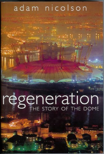9780002571302: Regeneration: The Story of the Dome