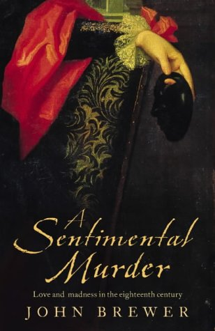 9780002571340: A Sentimental Murder: Love and Madness in the Eighteenth Century